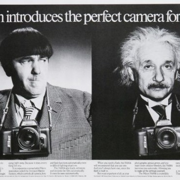 Nikon: This 1987 Nikon advertisement features Moe Howard, one of the Three Stooges and scientist Albert Einstein. The advertisement suggests that the Nikon N4004 camera can be used by anyone—from a 'stooge' to a brilliant mind of a scientist. This advertisement works well in conveying the message that Nikon considers every type of customer for their cameras. Source: www.vintageadbrowser.com