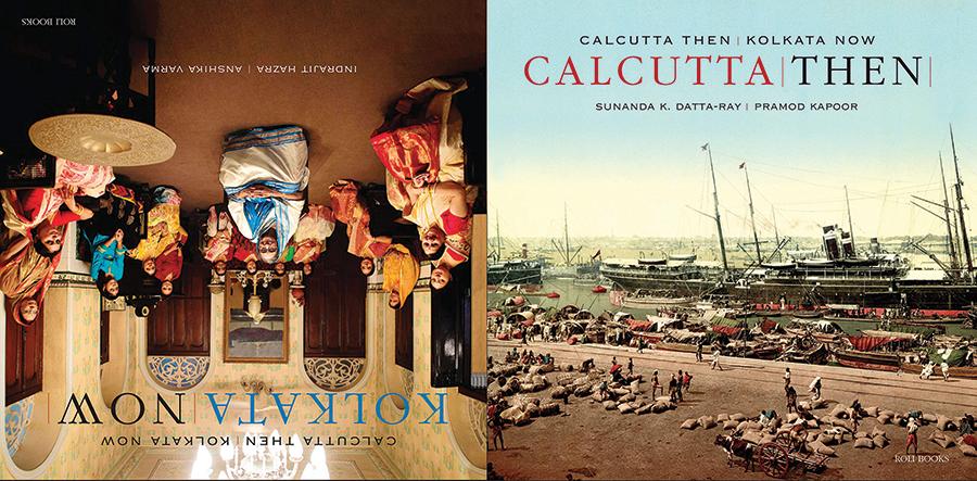 Calcutta Then, Kolkata Now by Sunanda K Datta-Ray & Indrajit Hazra